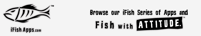 iFish Apps - Fish with Attitude