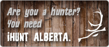 Are you a hunter in Alberta? Check out the iHunt Alberta App!